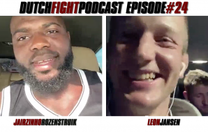 Dutch Fight Podcast - Episode 24 - Jairzinho Rozenstruik & Leon Jansen