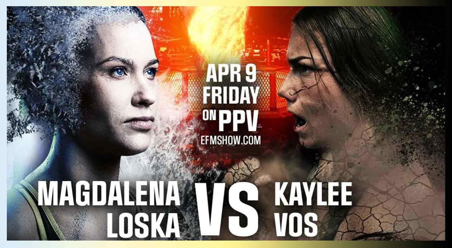 EFM Show - Magdalena Loska vs Kaylee Vos Poster