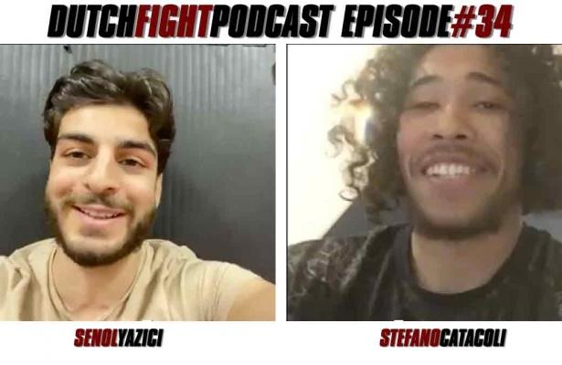 Dutch Fight Podcast - Episode 34 - Senol Yazici & Stefano Catacoli